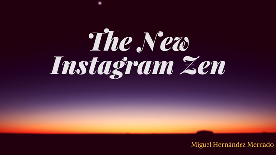 The New Instagram Zen (1)